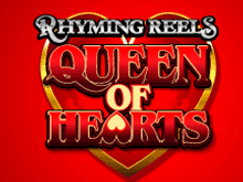 Rhyming Reels Queen Of Hearts с бонусом
